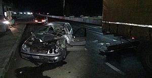 Otomobil TIRa çarptı: 1 yaralı
