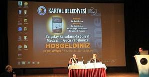 'Yargıtay Kararlarında Sosyal Medyanın Gücü' paneli Kartal'da yapıldı