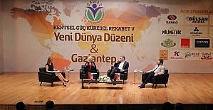 """""""Kentsel Güç, Küresel Rekabet """" Yenidünya düzeni ve Gaziantep paneli"""