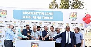 Tarsus'ta Akşemsettin Camii'nin temeli dualarla atıldı