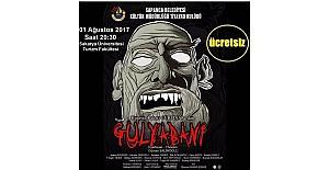 Sapanca'da 'Gulyabani' adlı tiyatro gösterisi sahne alacak