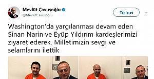 Bakan Çavuşoğlu ABD'de tutuklu bulunan Sinan Narin ve Eyüp Yıldırım'ı ziyaret etti