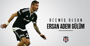 Ersan Gülüm'e Beşiktaş'tan destek