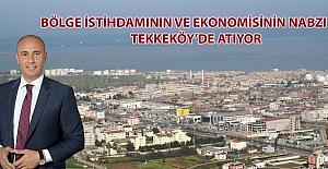 """Togar: """"Bölge ekonomisinin ve istihdamının kalbi Tekkeköy'de atıyor"""""""