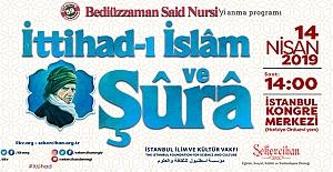 İttihad-ı İslam ve Şura buluşması 14 Nisan'da!