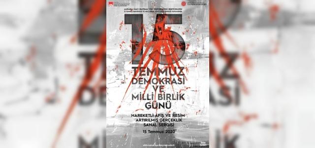 Ankara Hacı Bayram Veli Üniversitesi Sanat ve Tasarım Fakültesinden 15 Temmuz'a özel sergi