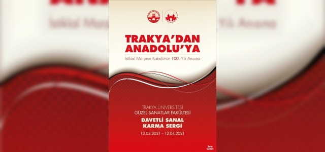 """Trakya'dan Anadolu'ya"" isimli sanal karma sergi açılacak"