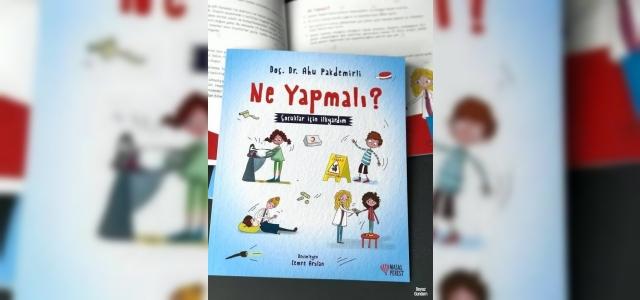 Türkiye'nin çocuklara yönelik ilk ilkyardım kitabı raflardaki yerini aldı
