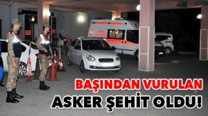 Adana'da asker şehit oldu
