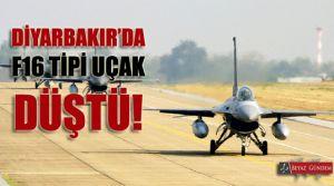Diyarbakır'da F16 tibi uçak düştü!