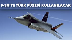 F-35'te Türk füzesi kullanılacak