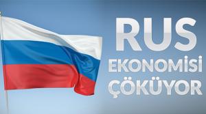 Rusya ekonomisi çöküyor  mu