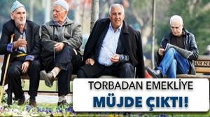 Torba'dan emekliye müjde